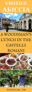 Lunch in the Castelli Romani: how to visit Ariccia with public transport, to eat porchetta in a typical fraschetta. How to get to the Castelli Romani, including Nemi, Genzano, Marino, Monte Porzio Catone and Albano Laziale. #castelliromani