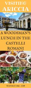 Lunch in the Castelli Romani: how to visit Ariccia with public transport, to eat porchetta in a typical fraschetta. How to get to the Castelli Romani, including Nemi, Genzano, Marino, Monte Porzio Catone and Albano Laziale. #castelliromani