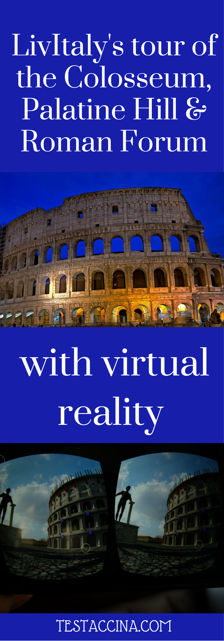Tour company LivItaly has introduced virtual reality goggles to its Colosseum, Palatine Hill and Roman Forum tour, enabling travellers to step back in time. I went along to find out more!