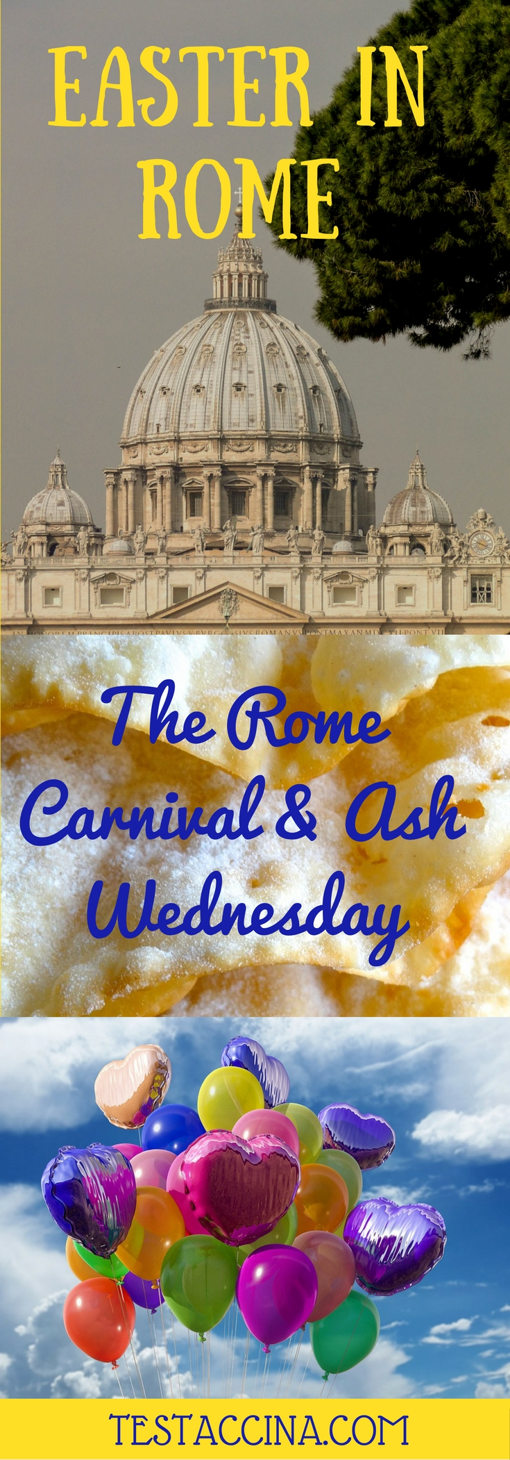 Easter in Rome is preceded by a cycle of popular and religious feasts, including the Rome Carnival and Ash Wednesday. Here's what to expect!