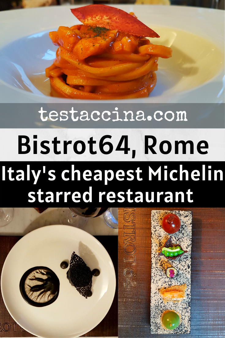 Is Bistrot64 in Rome the cheapest Michelin-starred restaurant in Italy? With 5-course menus starting at €50, it probably is.