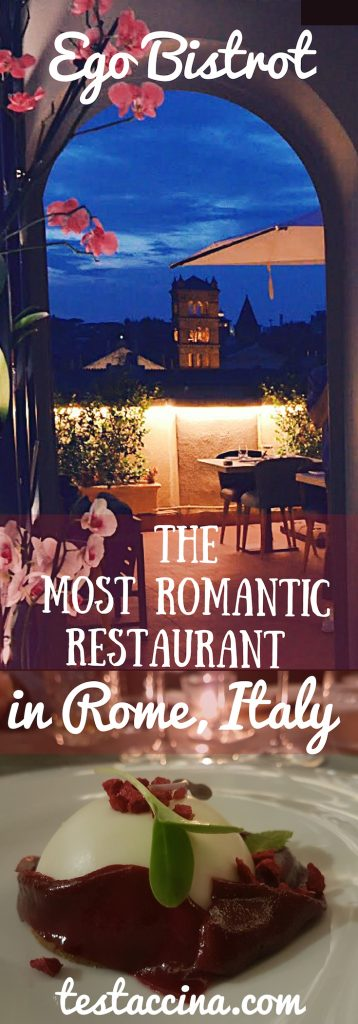 Is Ego Bistrot the most romantic restaurant in Rome, Italy? This gourmet Trastevere restaurant features a stunning roof terrace. #romerestaurants #visitItaly