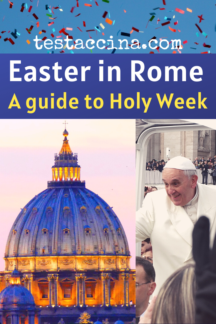 Easter in Rome: a guide to Holy Week #easterinrome #easter
