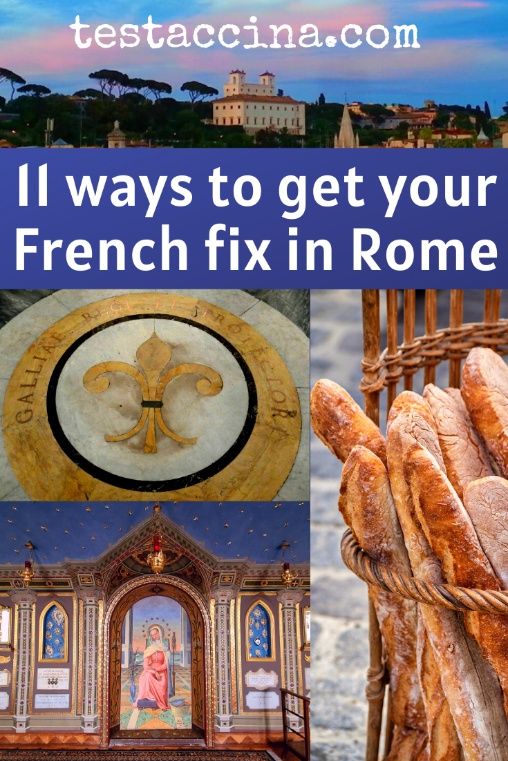 A taste of France in Rome: how to find French food, culture art and more while visiting Rome, Italy