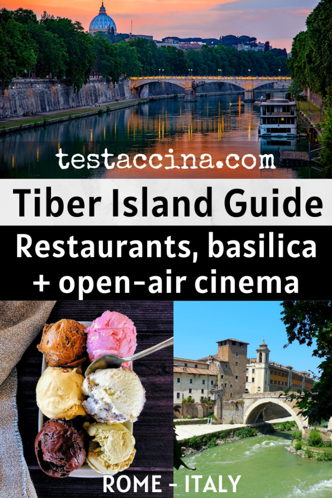 Tiber Island Rome guide - from the history of this river island to its restaurants, bars and outdoor cinema - there's always something to do!
